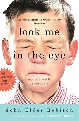 Look Me in the Eye By Robison, John Elder