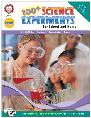100+ Science Experiments, Grades 5-8 By Mark Twain Media (COR)